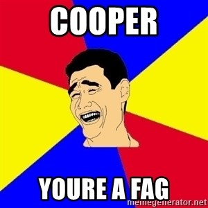 journalist - cooper youre a fag