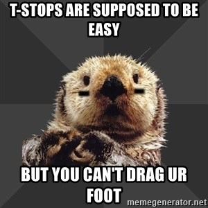 Roller Derby Otter - t-stops are supposed to be easy but you can't drag ur foot