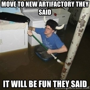 it'll be fun they say - Move to new artifactory they said it will be fun they said