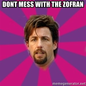 zohan - Dont mess with the zofran