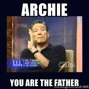 Maury Povich Father - Archie You are the father
