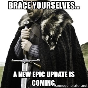 Ned Game Of Thrones - Brace yourselves... A new epic update is coming.