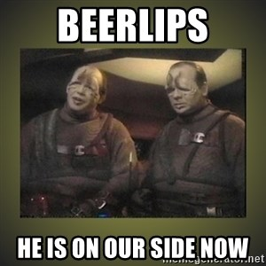 Star Trek: Pakled - BEERLIPS HE IS ON OUR SIDE NOW