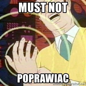 must not fap - Must not Poprawiac