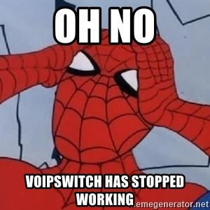 Spider Man - OH NO VOIPSWITCH HAS STOPPED WORKING