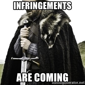 Ned Game Of Thrones - Infringements Are coming