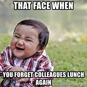 Evil Asian Baby - That Face when You forget colleagues lunch again