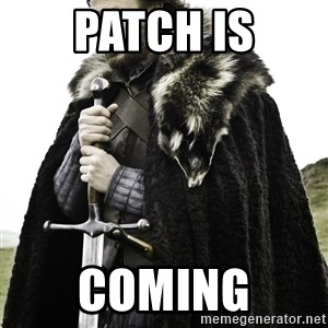 Ned Stark - Patch is coming
