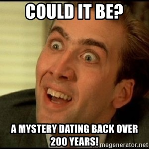 You Don't Say Nicholas Cage - Could it be? A mystery dating back over 200 years!