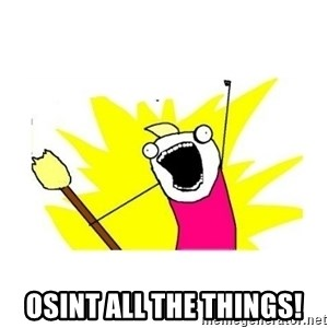 clean all the things blank template - OSINT ALL THE THINGS!