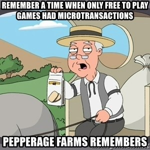 Family Guy Pepperidge Farm - Remember a time when only free to play games had microtransactions pepperage farms remembers