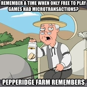 Family Guy Pepperidge Farm - remember a time when only free to play games had microtransactions? pepperidge farm remembers