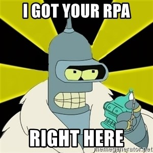 Bender IMHO - i got your rpa right here
