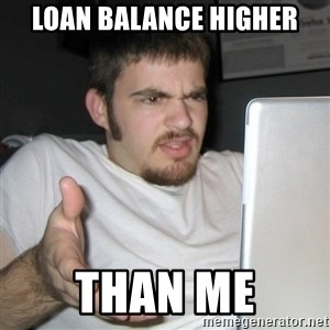 Wtf Shz - loan balance higher than me