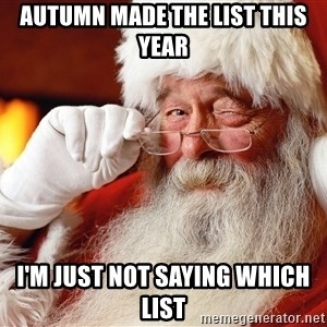 Capitalist Santa - Autumn made the list this year I'm just not saying which list