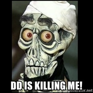 Achmed the dead terrorist - DD is Killing me!