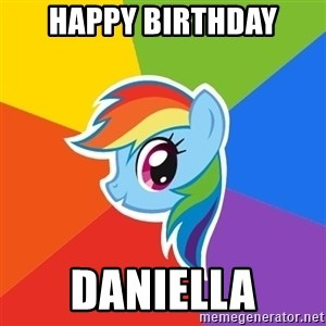 Rainbow Dash - HAPPY BIRTHDAY DANIELLA