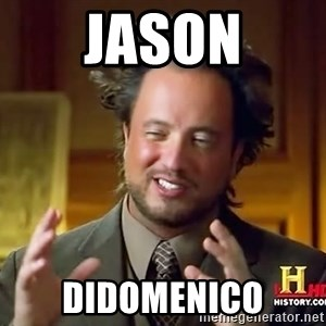 Ancient Aliens - Jason Didomenico