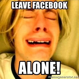 Leave Brittney Alone - Leave facebook Alone!