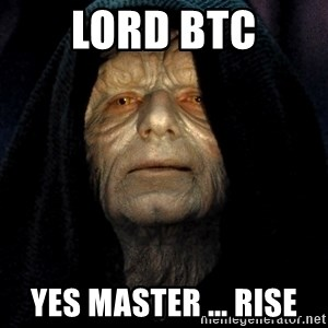 Star Wars Emperor - Lord BTC yes master ... RISE