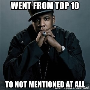 Jay Z problem - Went FROM top 10 To not MENTIONED at all