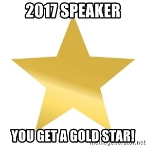 Gold Star Jimmy - 2017 speaker you get a gold star!