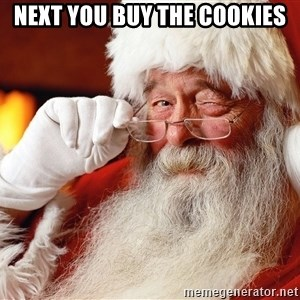 Capitalist Santa - Next you buy the cookies