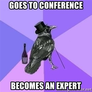 Rich Raven - Goes tO conference becomes an expert