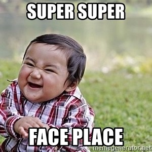 Evil Asian Baby - Super super Face place