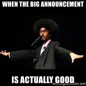 AFRO Knows - When the big annOuncemEnt Is actually good