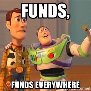 Consequences Toy Story - Funds,  Funds everywhere