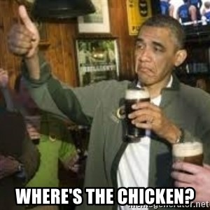 obama beer - where's the chicken?
