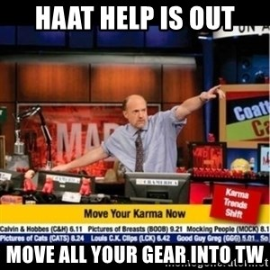 Mad Karma With Jim Cramer - HAAT HELP IS OUT move all your gear into tw