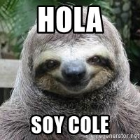Sexual Sloth - hOLA SOY COLE