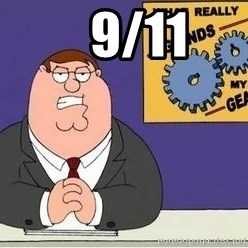 Grinds My Gears Peter Griffin - 9/11