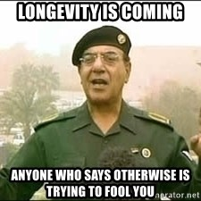 Baghdad Bob - Longevity is coming Anyone who says otherwise is trying to Fool you
