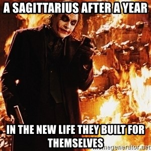 It's about sending a message - a sagittarius after a year in the new life they built for themselves