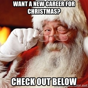 Capitalist Santa - Want a new career for Christmas? Check out below