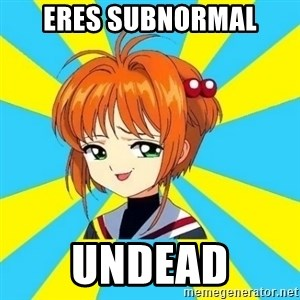 Anime/Anime - ERES SUBNORMAL UNDEAD