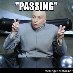 """dr. evil quotation marks - """"Passing"""""""