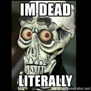 Achmed the dead terrorist - im dead  literally