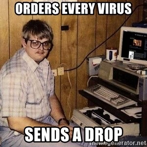 Nerd - ORDERS EVERY VIRUS SENDS A DROP