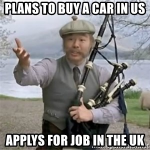 contradiction - Plans to buy a car in us Applys for joB in the uk