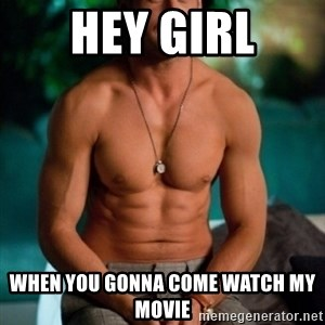 Shirtless Ryan Gosling - Hey girl when you gonna come watch my movie