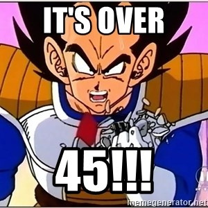Over 9000 - it's over 45!!!