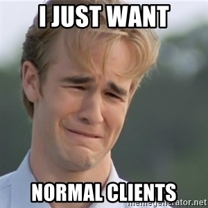 Dawson's Creek - I just want Normal Clients