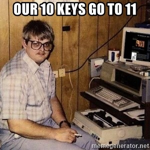 Nerd - Our 10 keys go to 11
