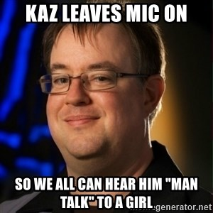 "Jay Wilson Diablo 3 - kaz leaves mic on so we all can hear him ""man talk"" to a girl"