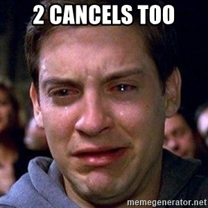 spiderman cry - 2 CANCELS TOO