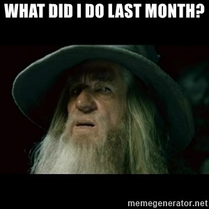 no memory gandalf - What did I do last month?